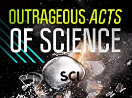 Outrageous Acts of Science Season 3