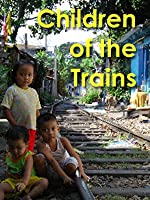 Children Of The Trains