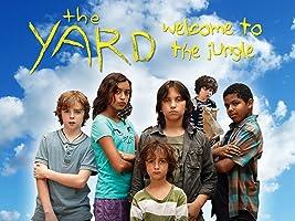 The Yard, Season One