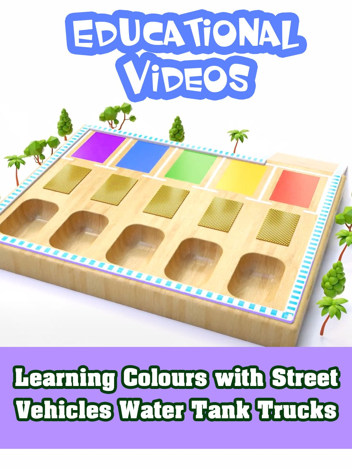 Learning Colours with Street Vehicles Water Tank Trucks