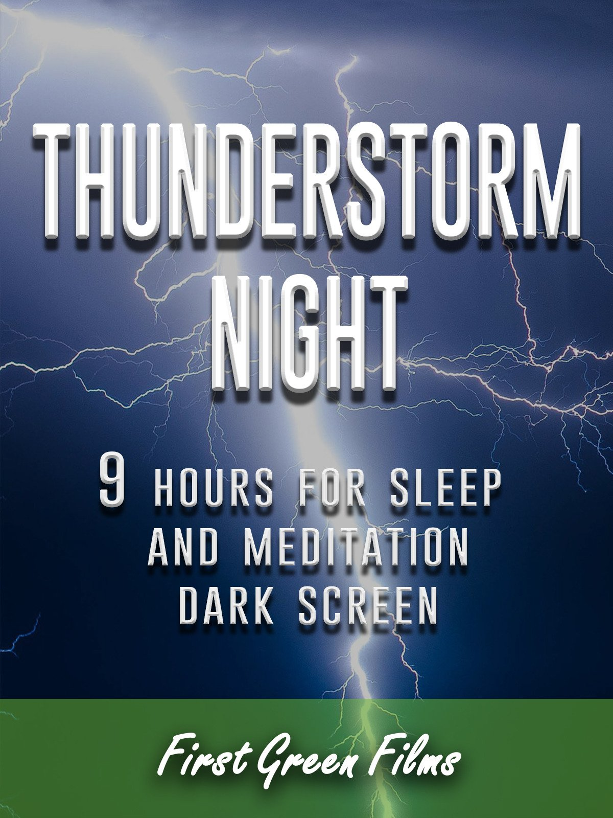 Thunderstorm night, 9 hours for Sleep and Meditation, dark screen on Amazon Prime Instant Video UK