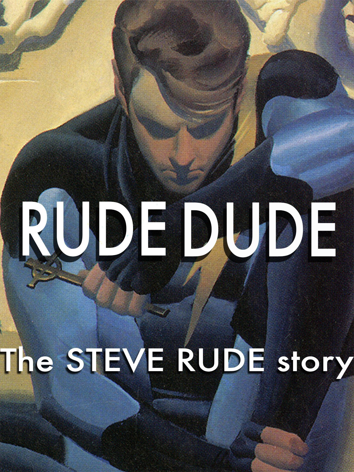 Rude Dude: The Steve Rude Story