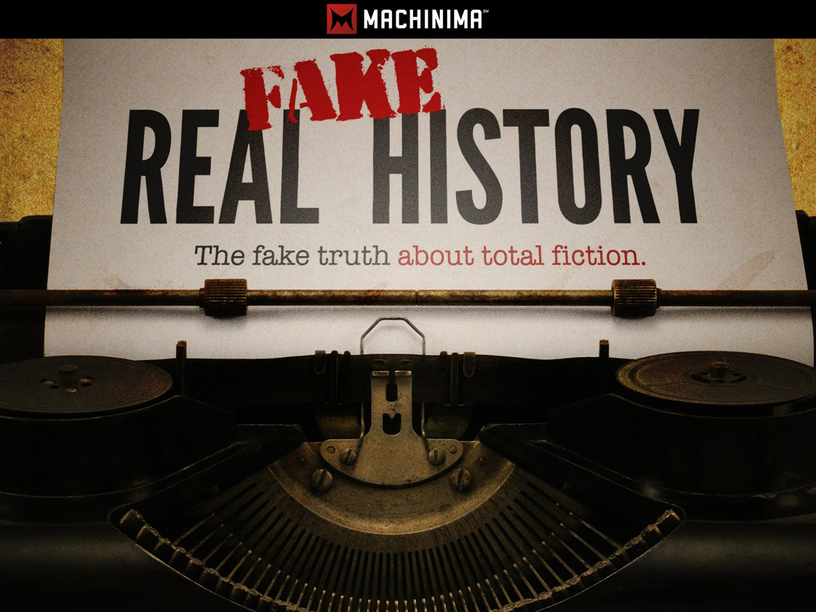 Real Fake History - Season 1