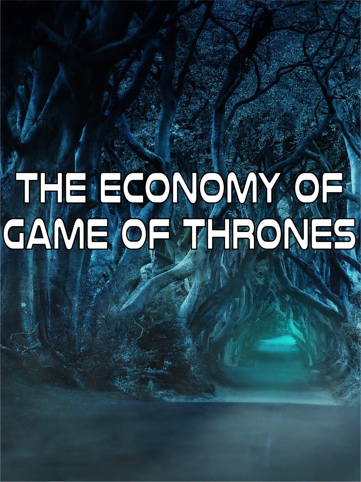 The Economy of Game of Thrones on Amazon Prime Video UK