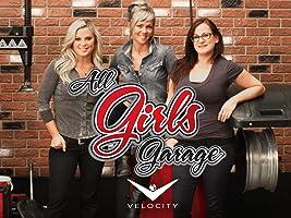 All Girls Garage Season 3