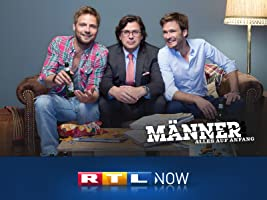 M�nner! Alles auf Anfang (Staffel 1)