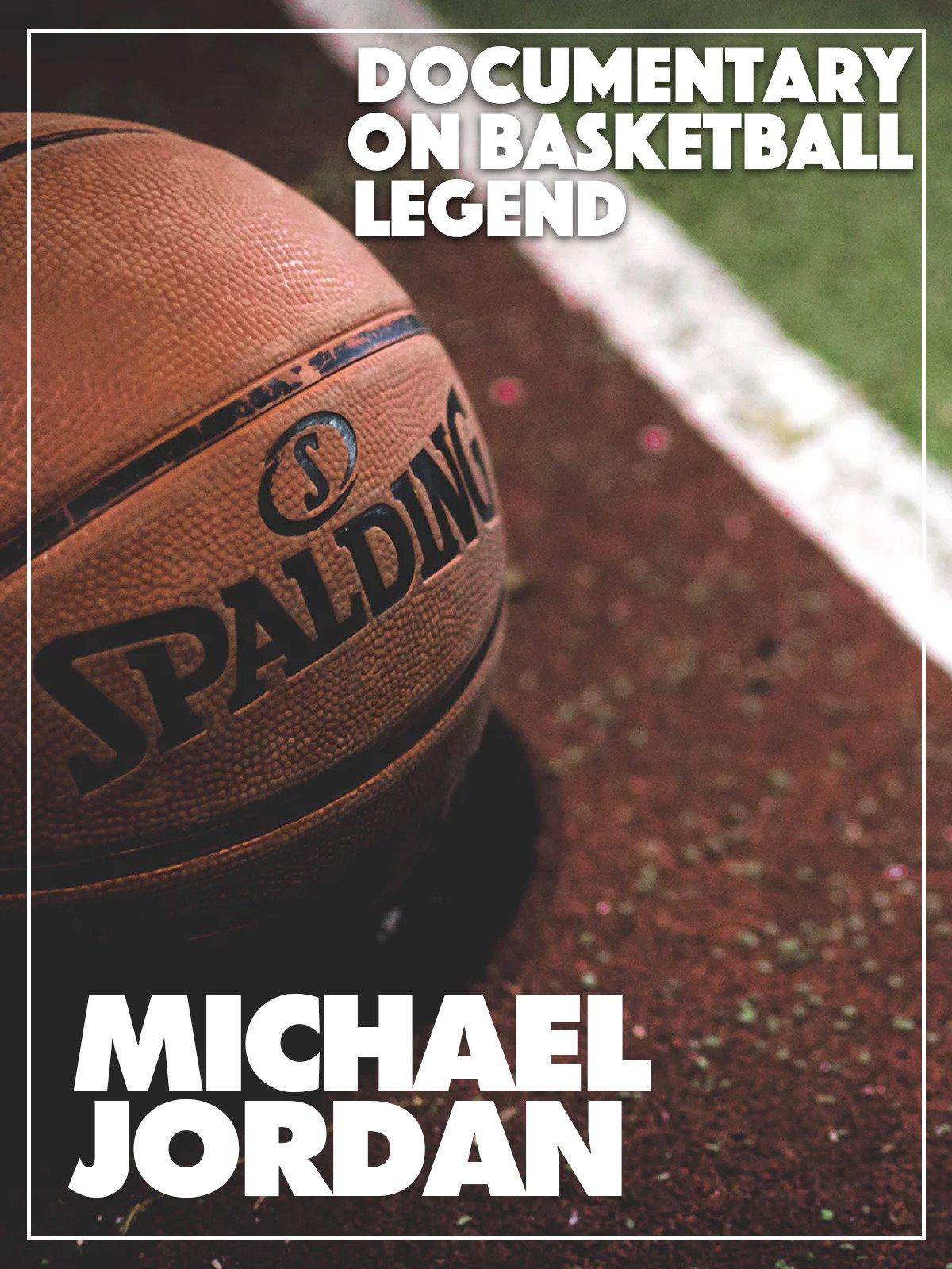 Documentary on Basketball Legend Michael Jordan