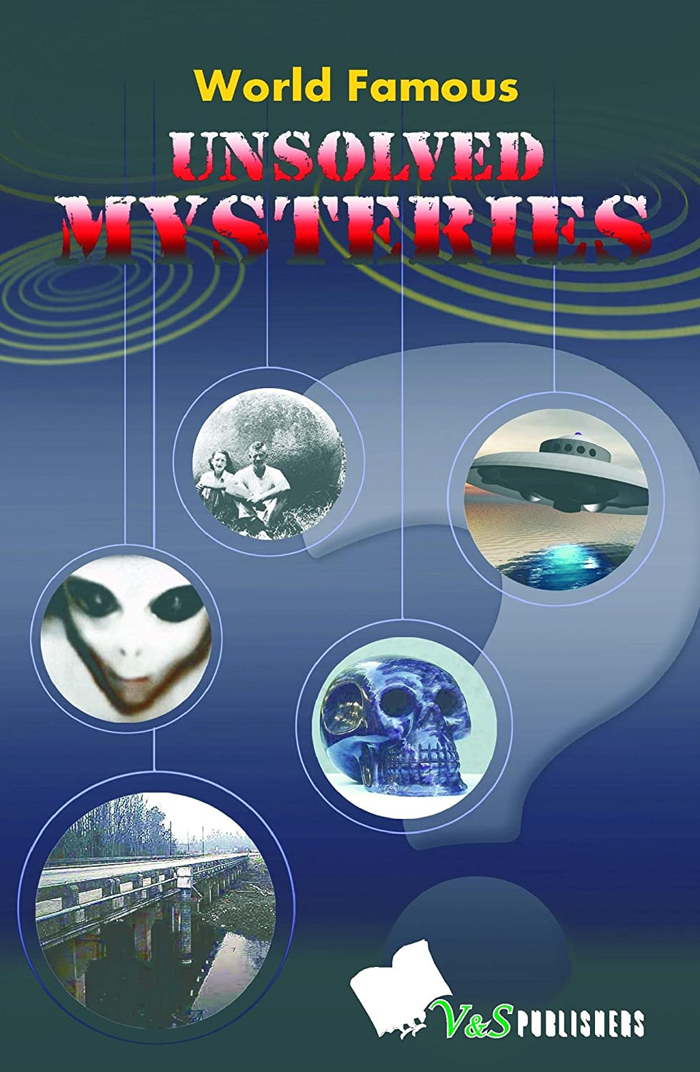 world famous unsolved mysteries Top of the world workarounds  the 6 most mysterious unsolved murders of all time  here are six of the most vexing murder mysteries of all time: 1 jack the ripper terrorized london.