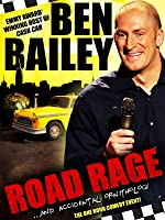 Ben Bailey: Road Rage and Accidental Ornithology