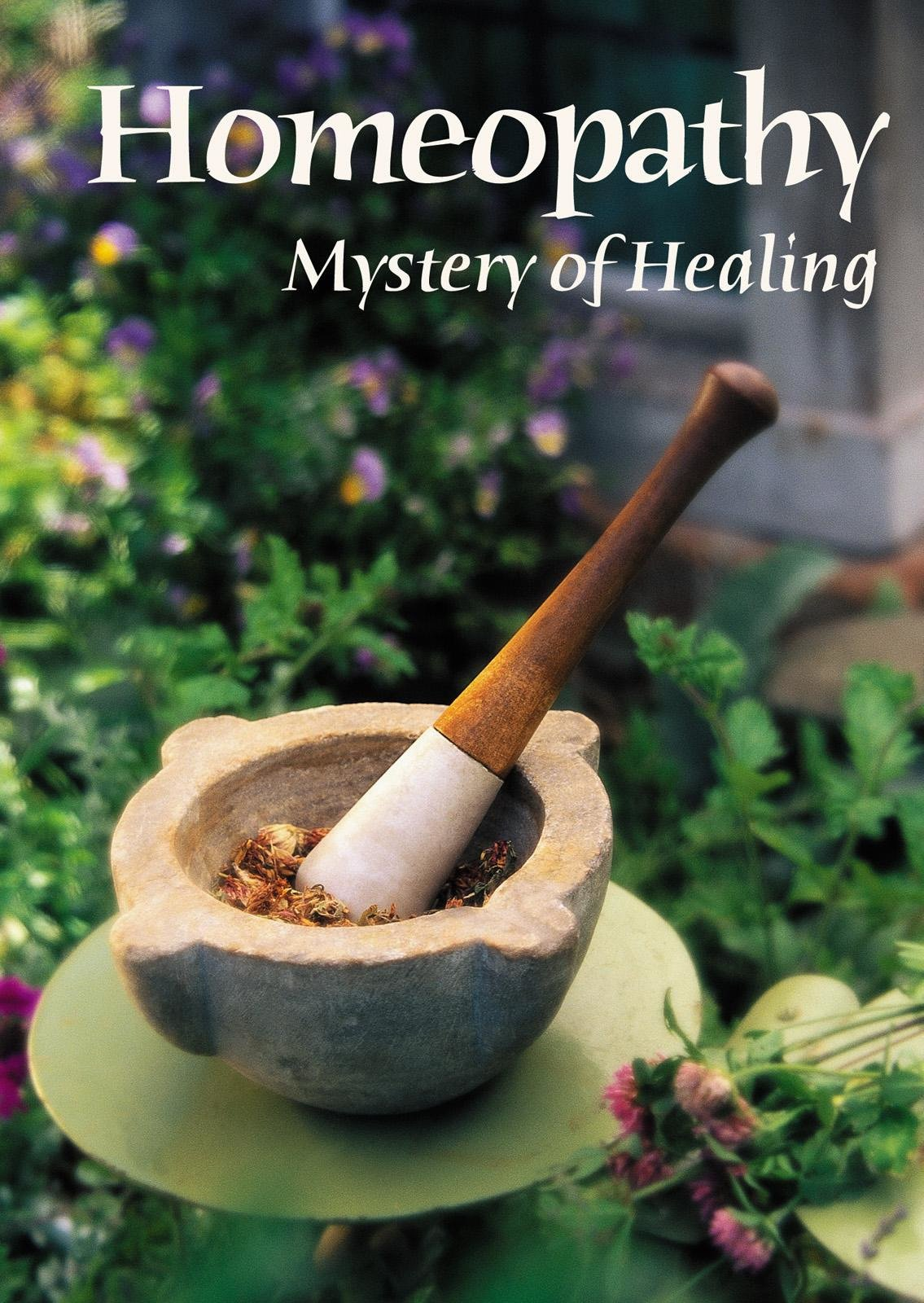Homeopathy Mystery of Healing on Amazon Prime Instant Video UK