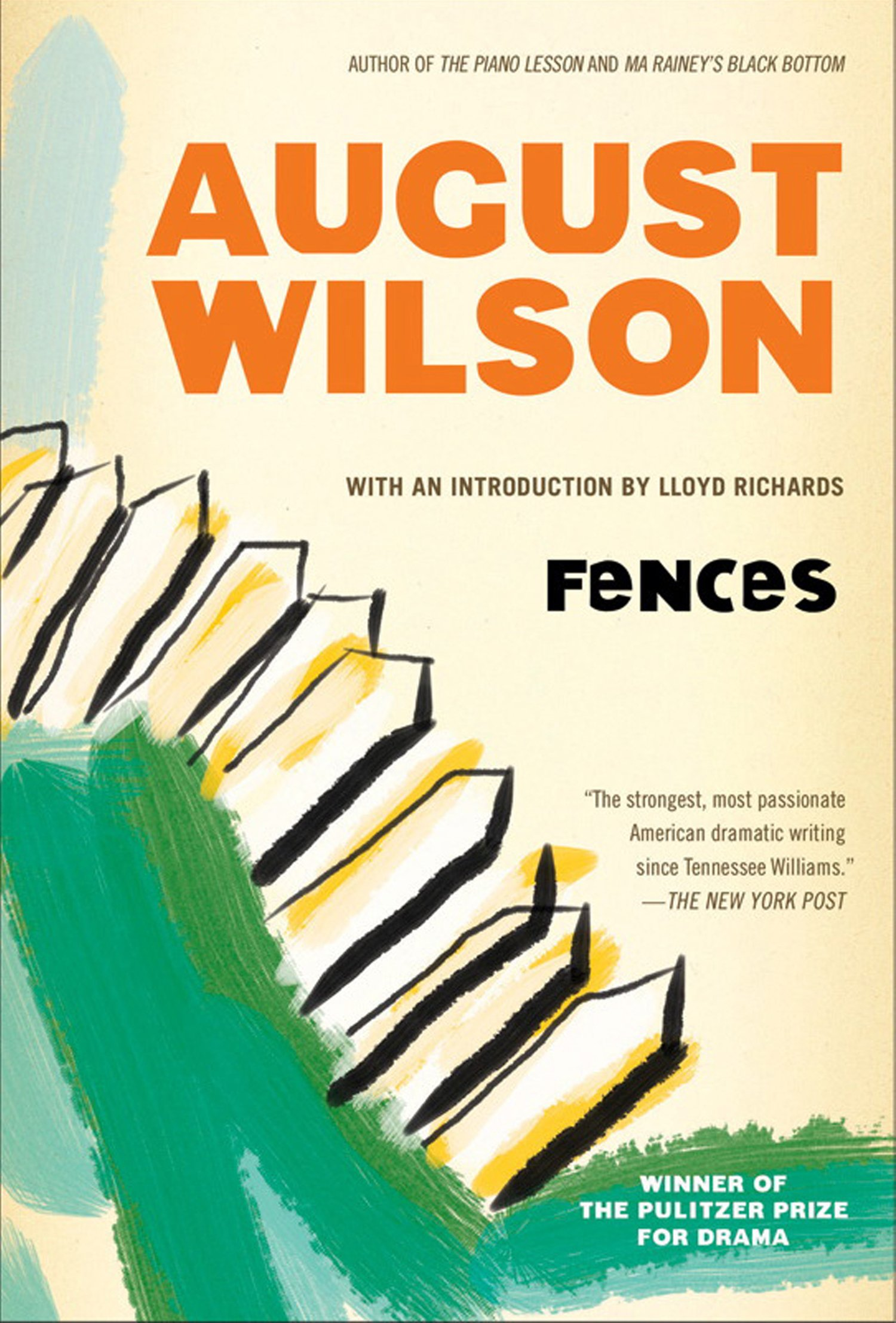 fences august wilson Fences study guide contains a biography of august wilson, literature essays, quiz questions, major themes, characters, and a full summary and analysis.