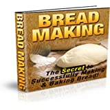 Bread Making Guide