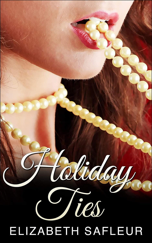 HolidayTies_ElizabethSaFleur_HolidayTies_ebookcover2