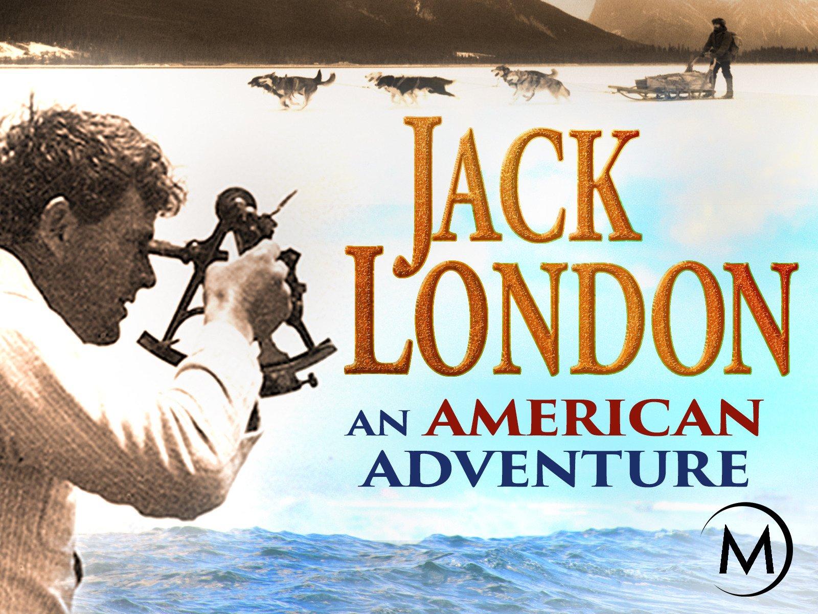 Jack London: An American Adventure - Season 1