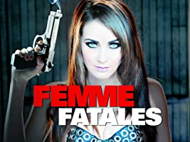 Femme Fatales: Season One [HD]