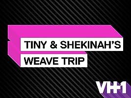 Tiny and Shekinah's Weave Trip