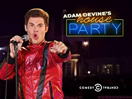 Adam Devine's House Party Season 1 [HD]