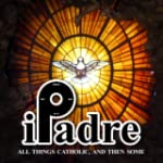 iPadre - All things Catholic and then...