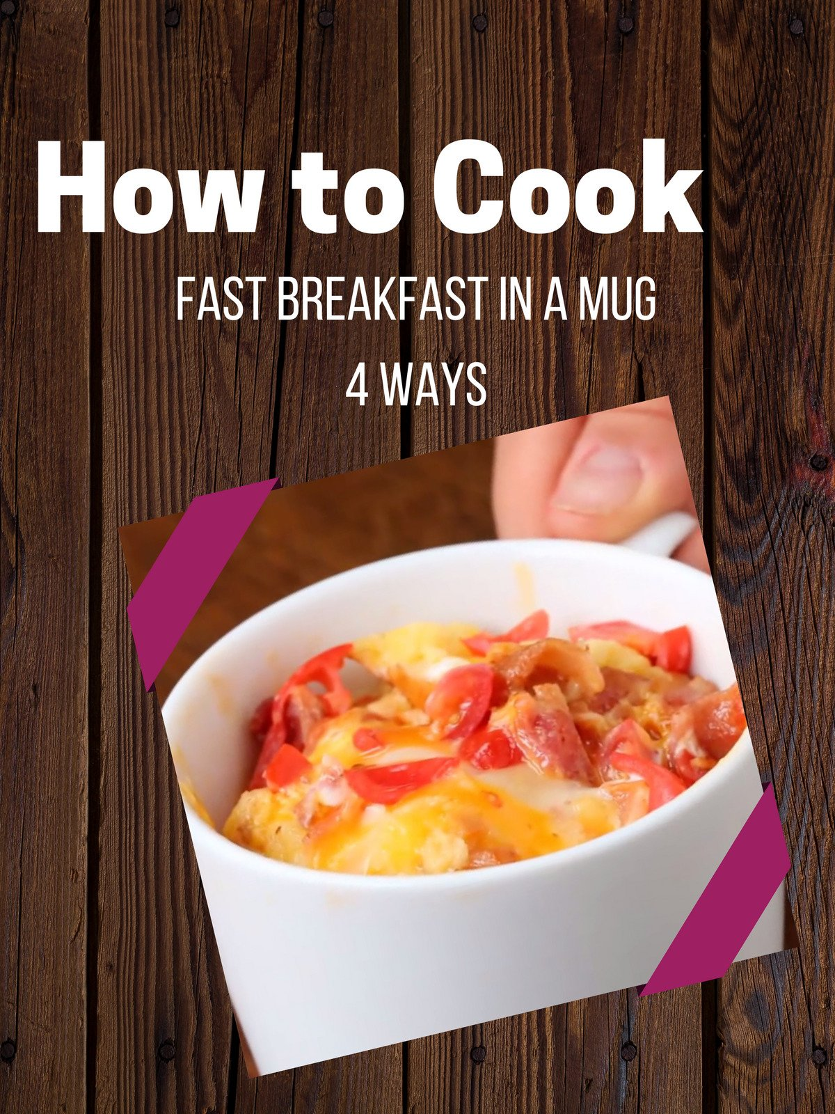 Fast Breakfast In A Mug 4 Ways