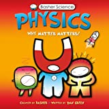 Physics: Why Matter Matters!