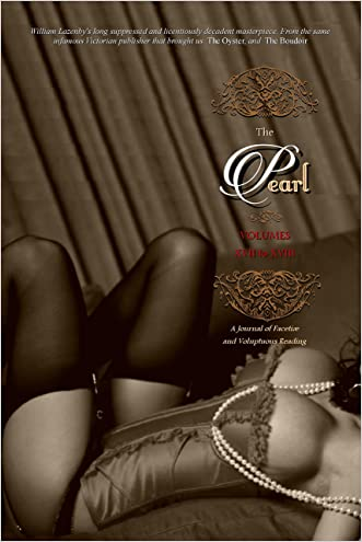 THE PEARL (Volumes 17 to 18 & The Christmas Special, Parts I to V): A Journal of Facetiæ and Voluptuous Reading