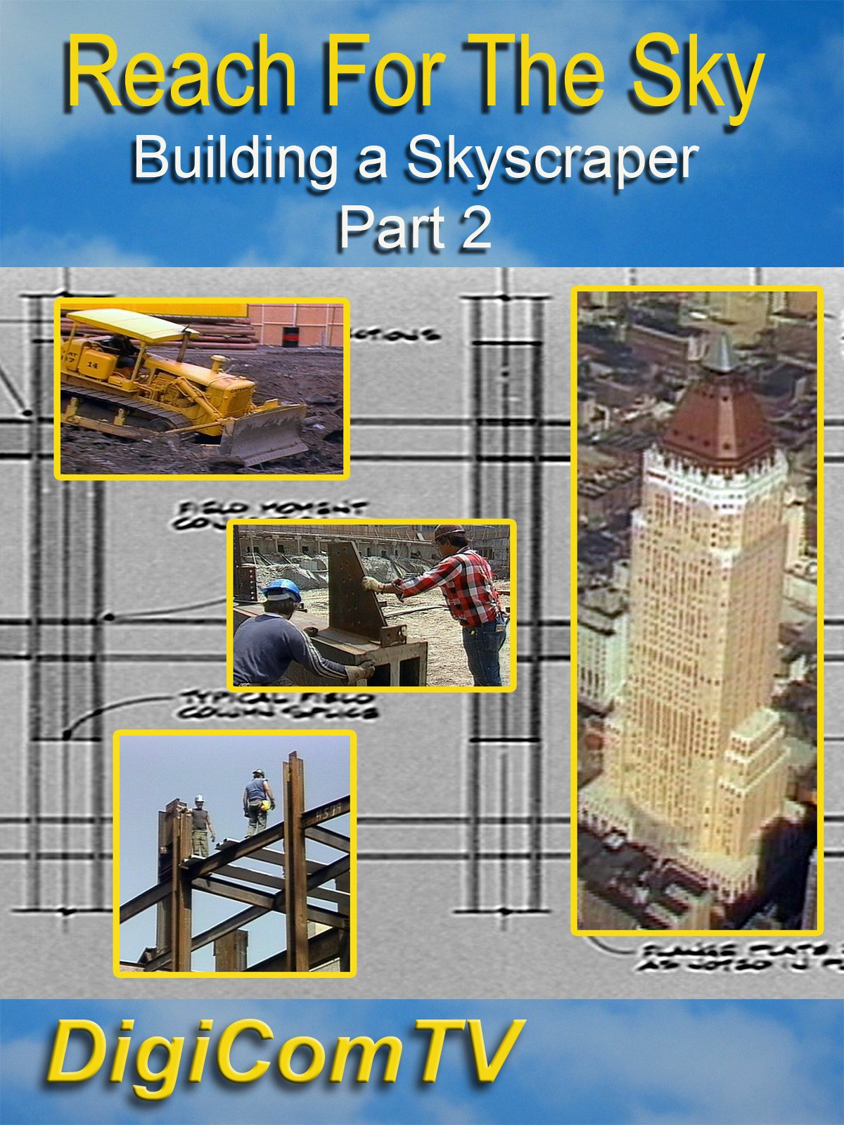Reach For The Sky - Building a Skyscraper - Part 2