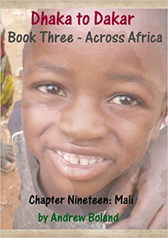 Dhaka to Dakar: Across Africa - Chapter 19: Mali