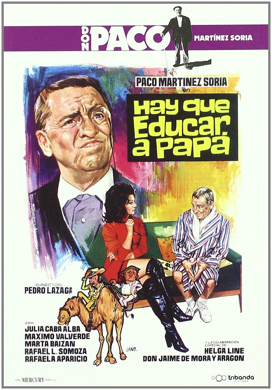 Paco Martínez Soria - Hay que Educar a Papá | 1971 | MEGA