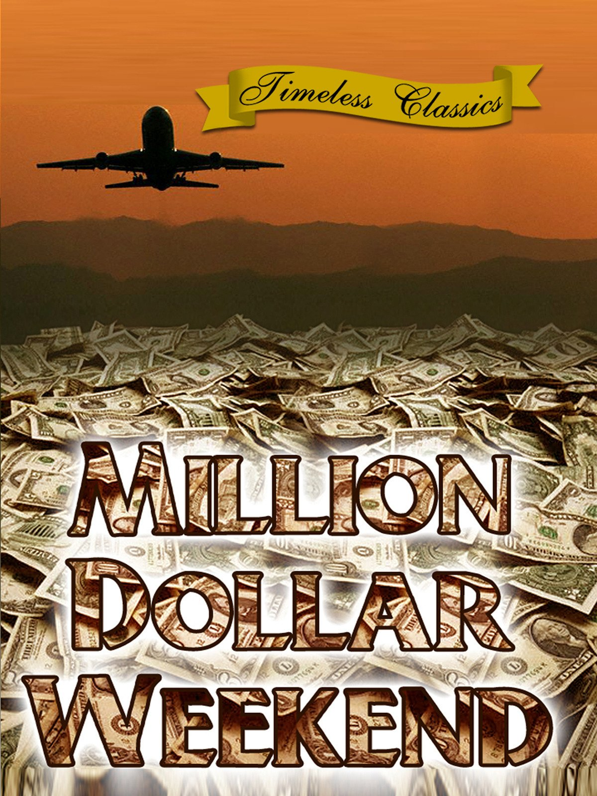 Million Dollar Weekend (1948) on Amazon Prime Video UK