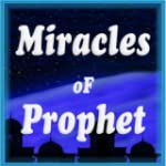 Miracles of Prophet Muhammed