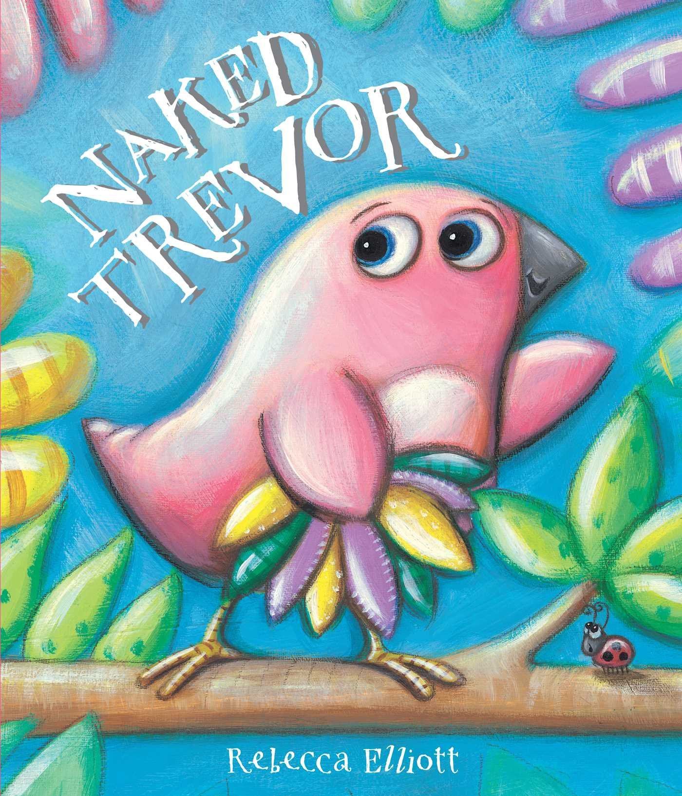 Batch Of Books: Happy Book Birthday To Naked Trevor By