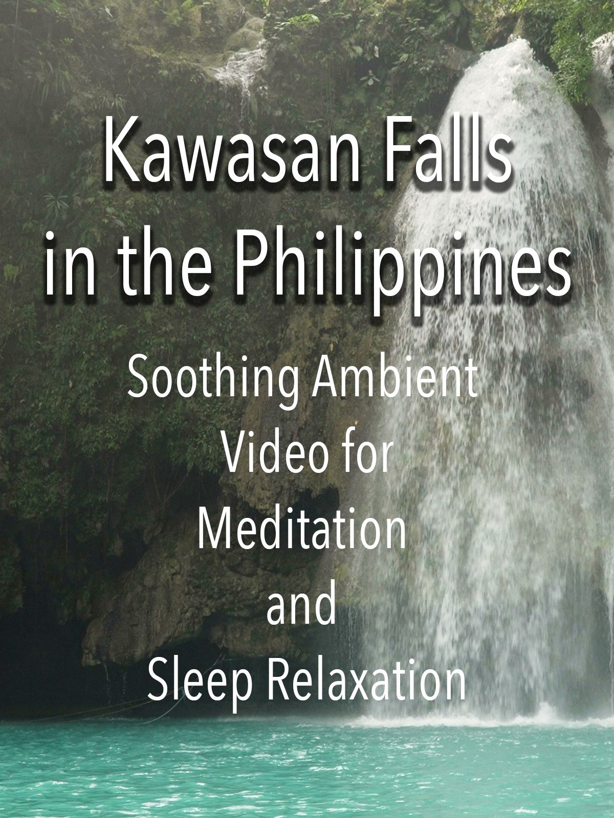 Kawasan Falls in the Philippines Soothing Ambient Video for Meditation and Sleep Relaxation