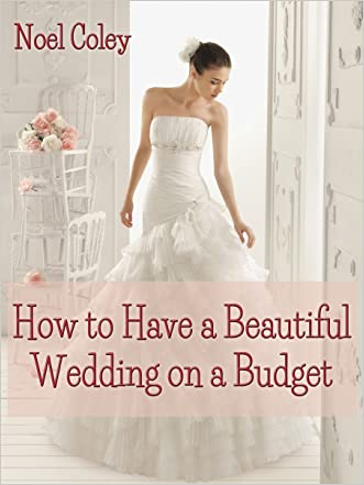 How to Have a Beautiful Wedding on a Budget