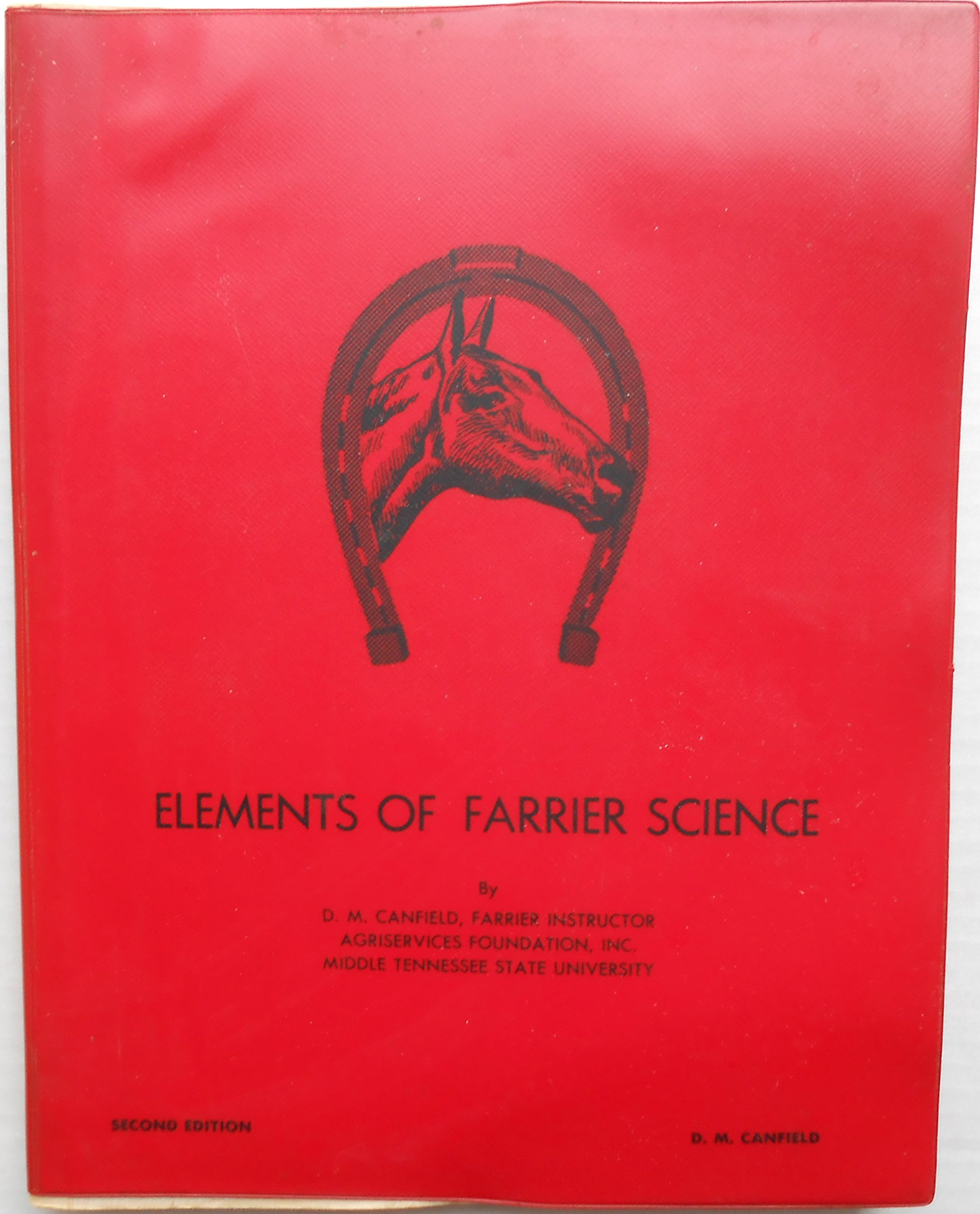 Elements of Farrier Science, D. M. Canfield