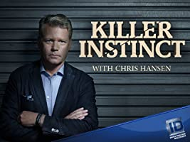 Killer Instinct with Chris Hansen Season 1