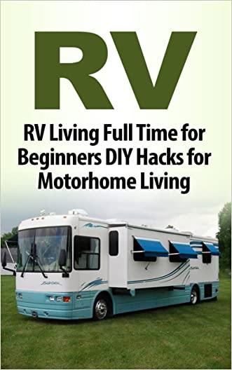 Camping: Bushcraft: RV Living (Off The Grid RV Motorhome) (Boondocking Camping DIY)