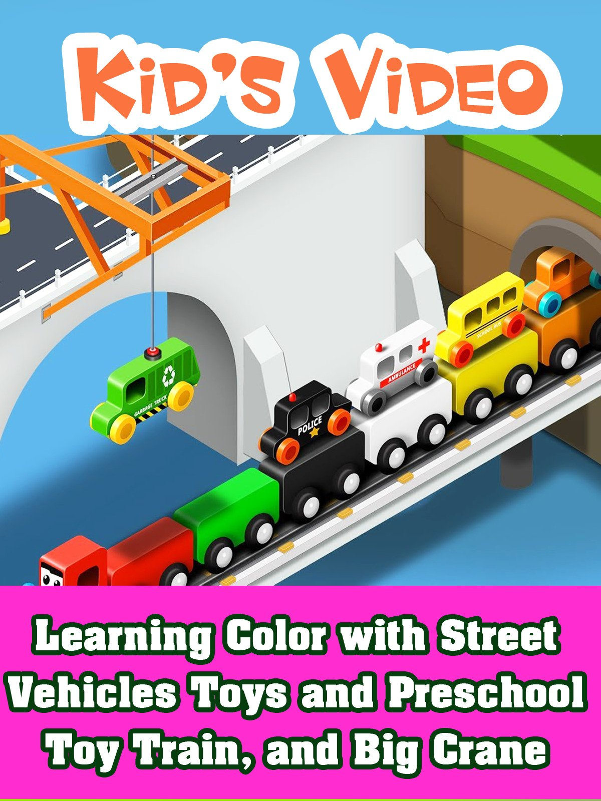 Learning Color with Street Vehicles Toys and Preschool Toy Train, and Big Crane