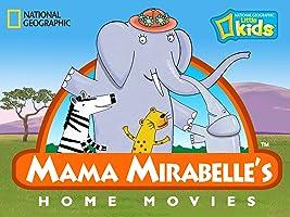 Mama Mirabelle's Home Movies Season 1