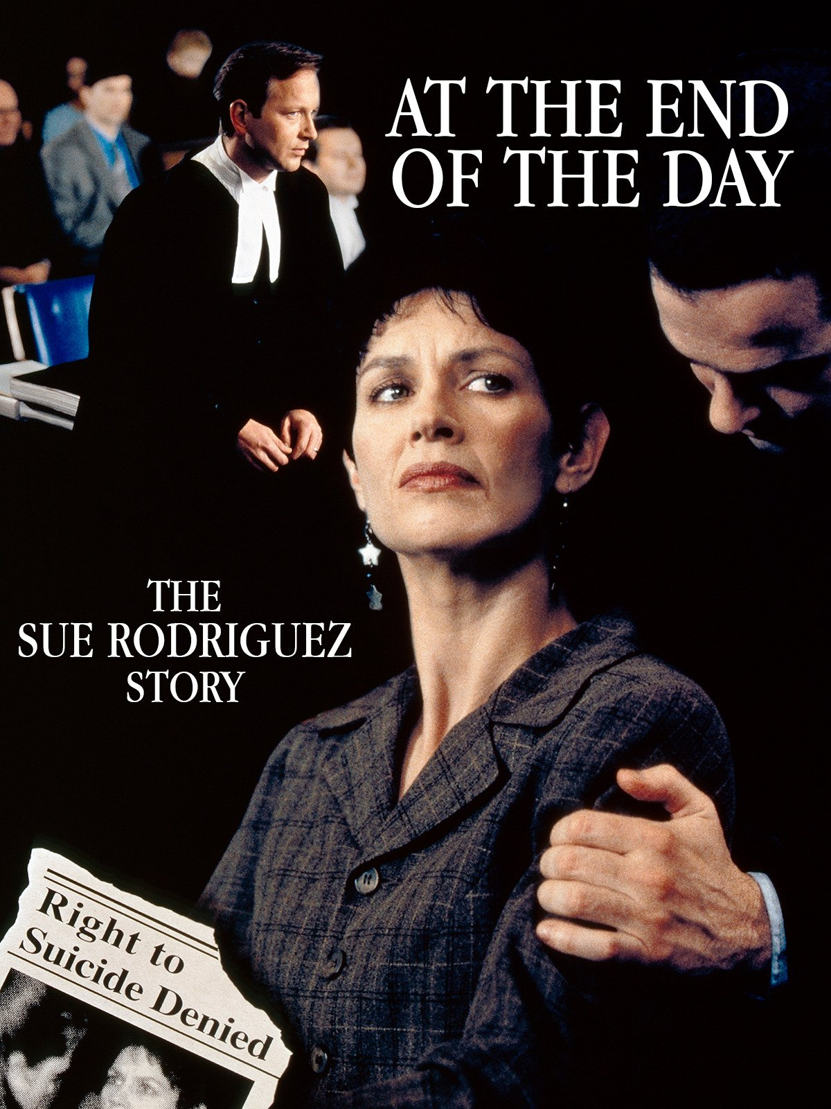 At the End of the Day: The Sue Rodriguez Story