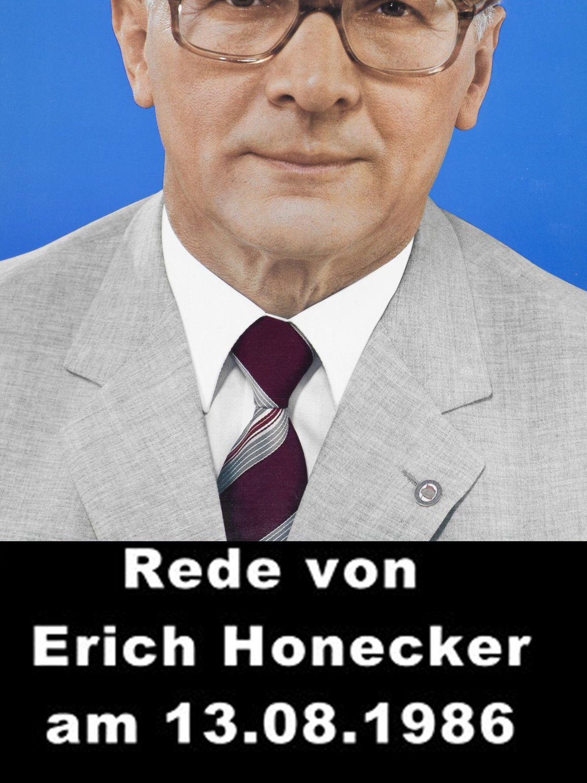 Rede von Erich Honecker am 13.08.1986