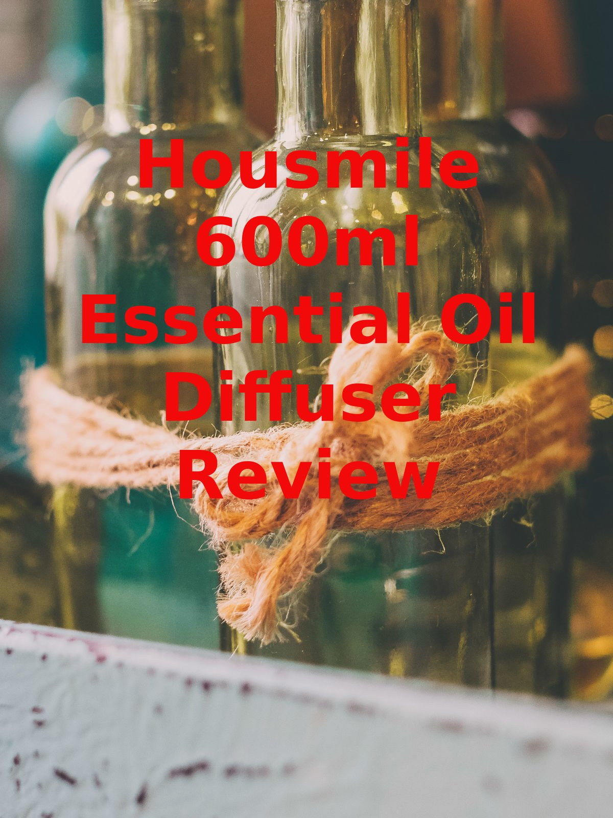 Review: Housmile 600ml Essential Oil Diffuser Review on Amazon Prime Video UK