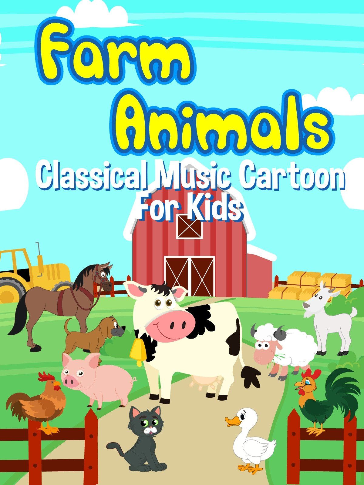 Farm Animals Classical Music Cartoon For Kids