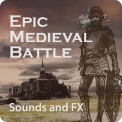 Epic Medieval Battle Sounds and FX - with eBooklet: Roles and Titles of Medieval Military and Nobility
