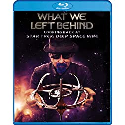 What We Left Behind: Looking Back at Star Trek: Deep Space Nine [Blu-ray]