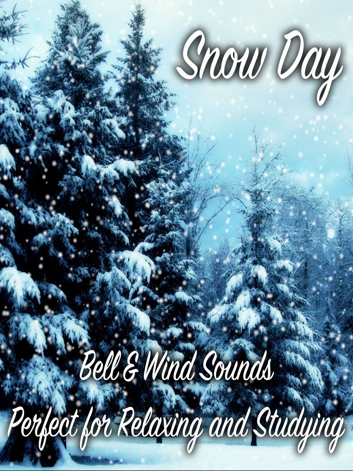 Snow Day Bells & Wind Sounds Perfect for Relaxing and Studying on Amazon Prime Instant Video UK