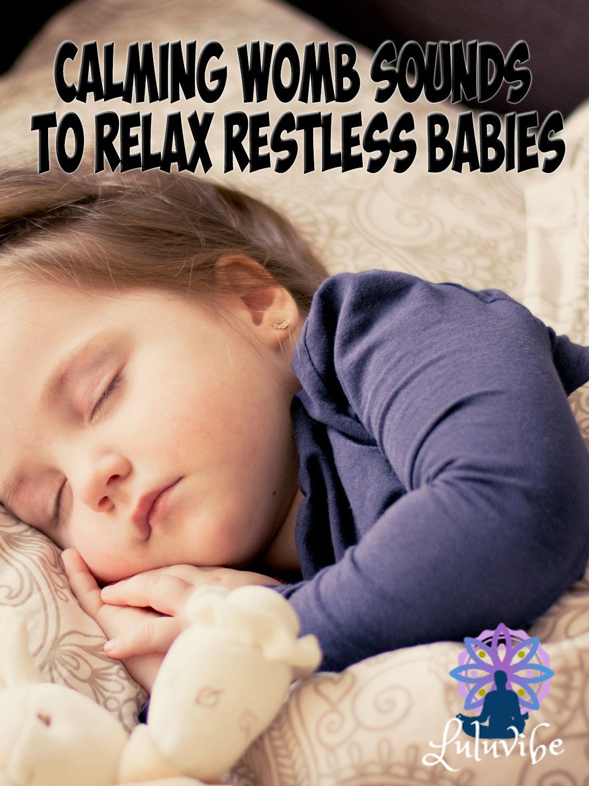 Calming Womb Sounds To Relax Restless Babies