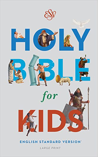 ESV Holy Bible for Kids, Large Print written by ESV Bibles by Crossway