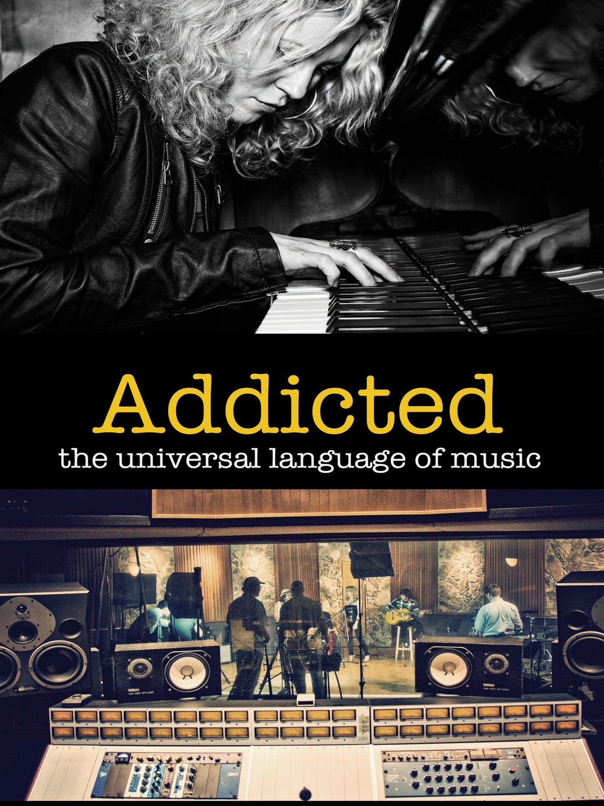 Addicted: The Universal Language of Music