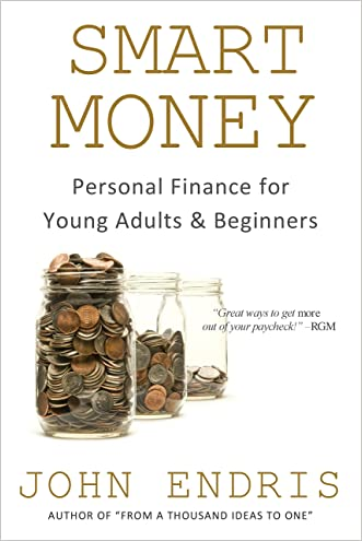 Smart Money: Personal Finance for Young Adults and Beginners