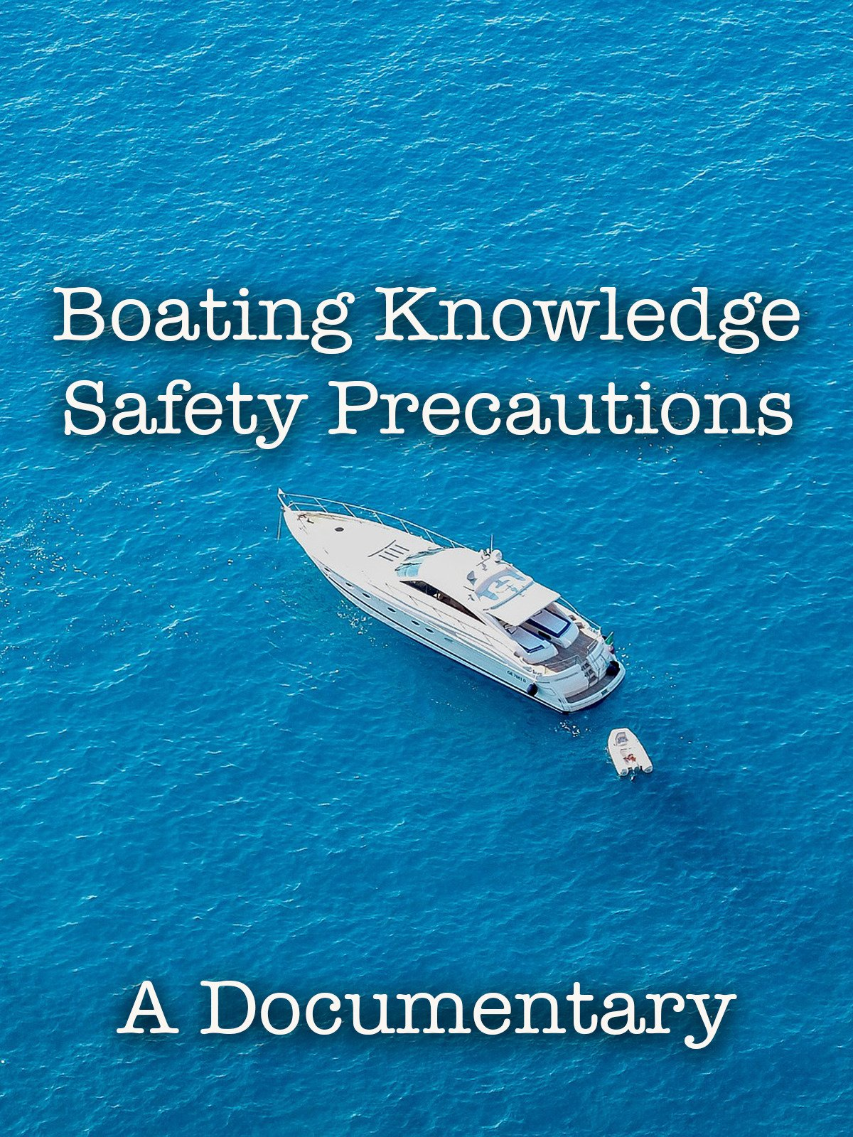 Boating Knowledge Safety Precautions